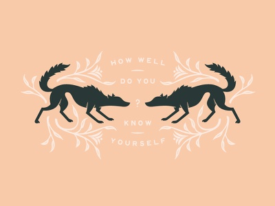 How well do you know yourself? reflection identity self flowers illustration wolf