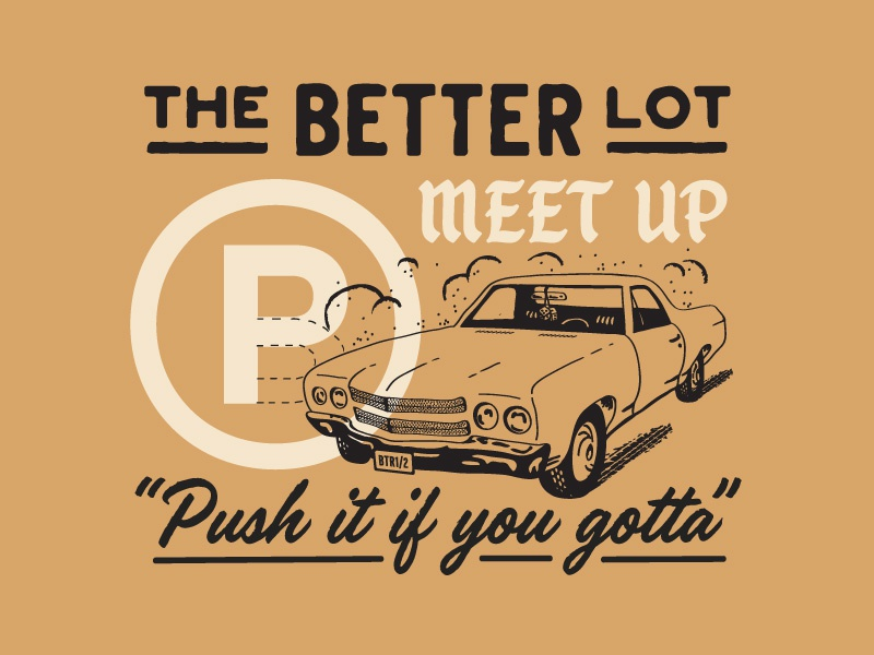The Better Lot better half parking austin metope classic car