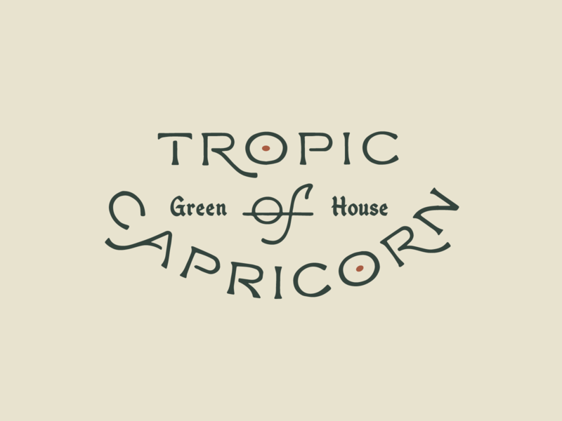 Tropic Of Capricorn typography logo greenhouse texas austin plants