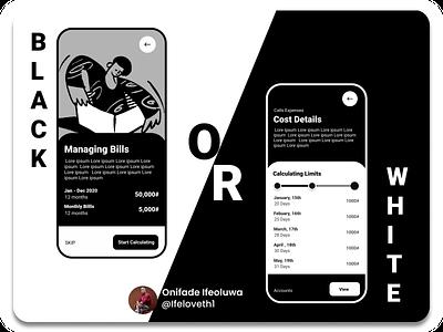 Black Or White Bill Management App design figmadesign figmaafrica uiux bank app