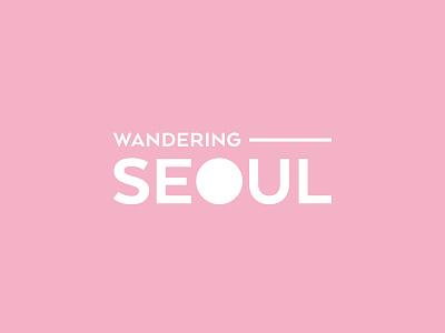Wandering Seoul | Brand Identity typogaphy brand design logo design logo branding and identity branding
