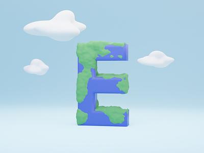 E for Earth - 36 days of type 36daysoftype typography art typographic typography typo illustration typogaphy fonts font logo invite branding 3dillustration 3d art 3d