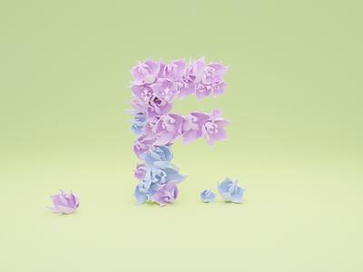 F for Flower - 36 days of type flower font design illustration typogaphy fonts font 36daysoftype logo branding 3dillustration 3d art 3d