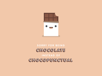 Chocolate or Chocopunctual?