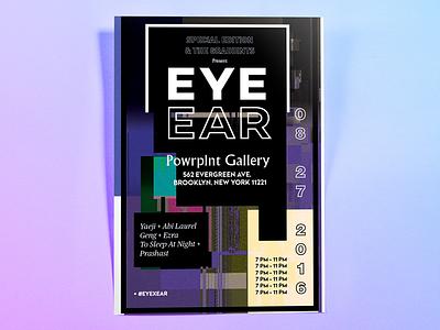EYE x EAR Exhibition design identity branding collaboration audio visual experimental digital kansas city special edition co campaign event graphic design