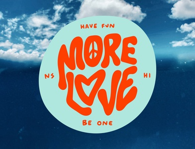 More Love  Sticker - Have Fun Be one adventure surf ocean lifestyle illustration brand design design sticker design