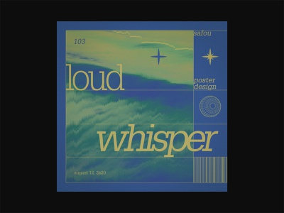 103 ~ loud whisper. visual design editorial layout ui visual art daily poster custom type swiss design minimal poster art poster design minimalism layout visual graphics typogaphy dailyposter photoshop graphicdesign dailyposterdesign