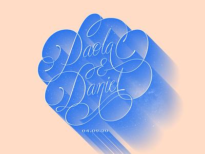 Paola & Daniel Wedding Lettering couple romance lover typogaphy handlettering stars type design wedding script lettering