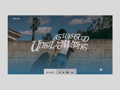 Kehlani - Landing Page web design album kehlani artist music animation ui design daily ui 003 dailyui