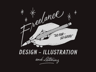 So far, so good. pencil hand lettering illustration freelance