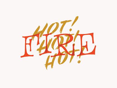 HOT! HOT! HOT! branding lettering hand lettering