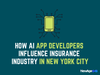 How AI App Developers Influence Insurance Industry in NYC app developers nyc