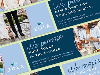 Zola Subway OOH Ads advertising subway ooh branding typography design