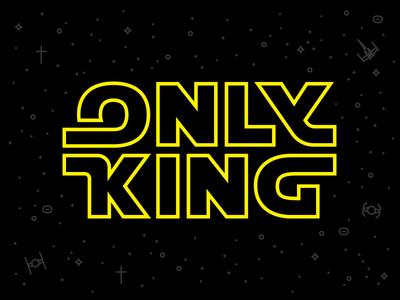 Only King // Star Wars shirt king star wars monogram disney god jesus crown fesyuk marco illustration