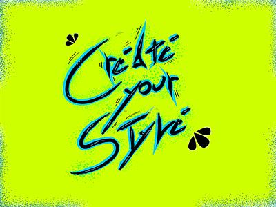 Create your style style create creative typography adobe illustrator cc digitalart vector illustration design
