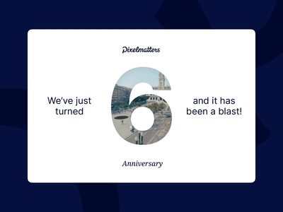 Today we turn 6! 🎉