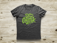 Do Great Work Shirt - BambooHR