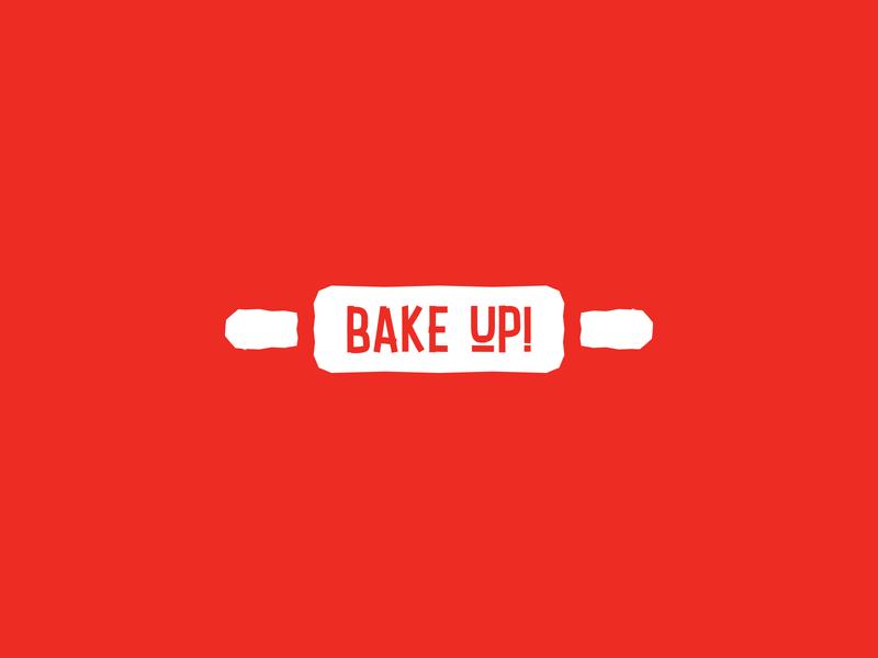 BAKE UP! artisan lettering oven food wordmark brand identity roll pin texture rolling pin identity effendy typography logotype branding logo bakery