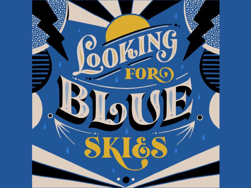 Looking for Blue Skies