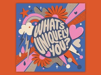 What's Uniquely You? feminine apparel coach texture 70s bold muralist pattern colorful type typography lettering illustration