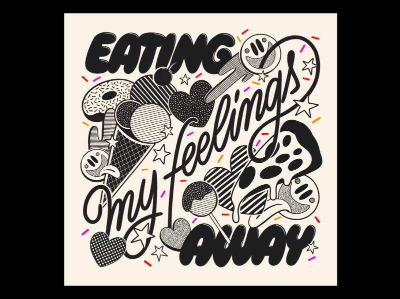 Eating my Feelings Away