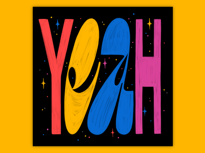 Yeah 80s style 80s yeah bright muralart texture bold muralist colorful type typography lettering illustration