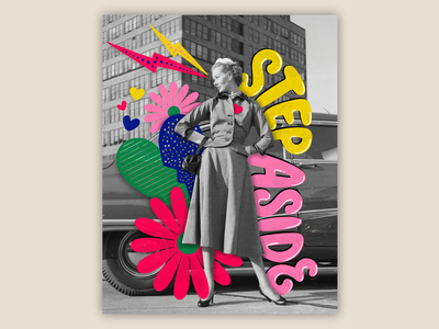 Step Aside fashion photograph vintage fashion illustration muralist 80s bright muralart texture colorful type typography lettering illustration