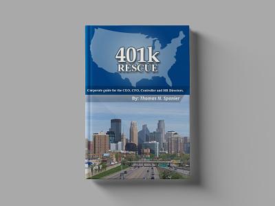 401K Rescue Book Cover Design vector typography flat illustration design branding logo book cover design booklet book art book mockup graphicdesign book coverr brand identity