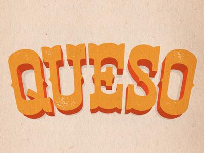 Cheeso queso custom type good times