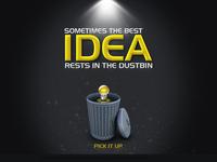 Sometimes the best idea rests in the dustbin, Pick it uPP!