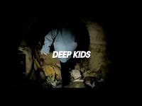 Deep kids - Urban explorers