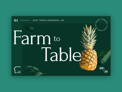 First Round Fast Track: Farm to Table