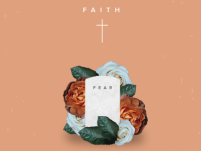 Faith 》 Fear