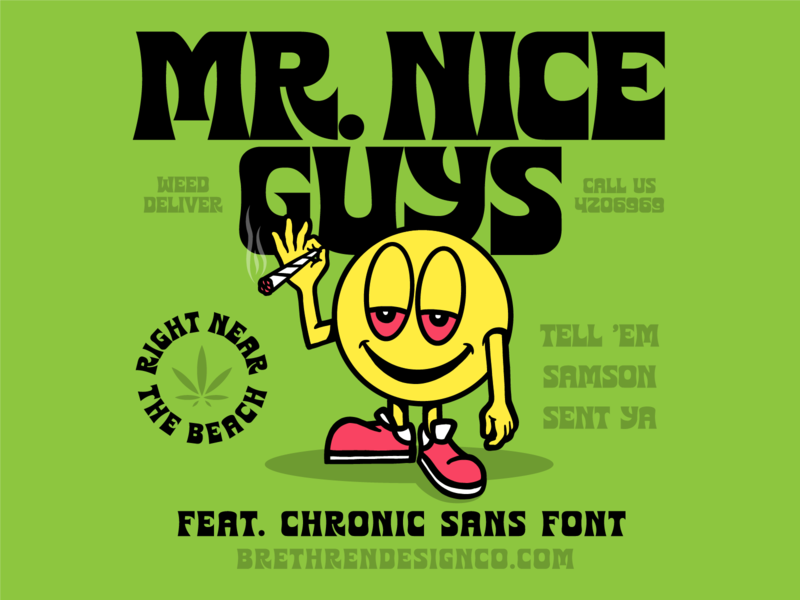 Mr. Nice Guys mr nice guys nice guys halfbaked sans fat vintage funky brethren new font font high weed chronic lettering badge type illustration branding typography