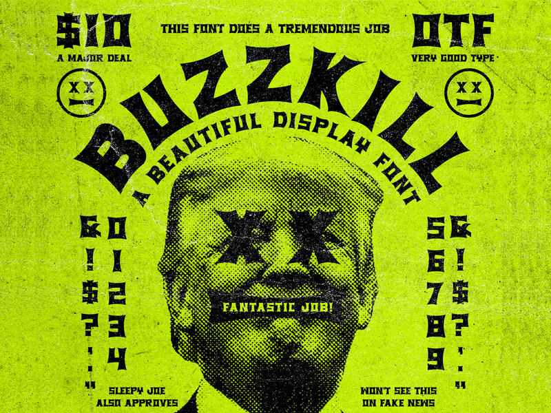 BUZZKILL DISPLAY lettering texture xerox flyer punk beautiful trump design identity type badge branding font typography
