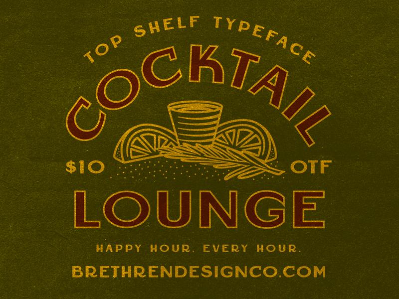 Cocktail Lounge Font liquor whiskey cocktails display font art deco vintage resources fonts new font beer packaging lettering badge apparel illustration branding type typography