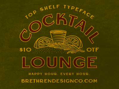 Cocktail Lounge Font liquor whiskey cocktails display font art deco vintage resources fonts new font beer packaging lettering badge apparel illustration branding type typography