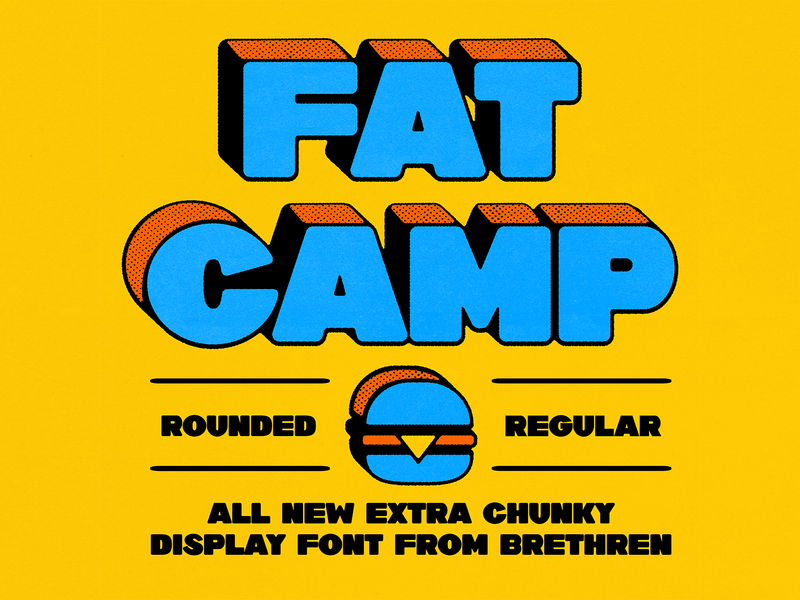 FAT CAMP DISPLAY FONT logo branding font family camp hope burger retro vintage illustration typogaphy hamburger thick boy thicc rounded display chunky font design heavyweights fat camp fat