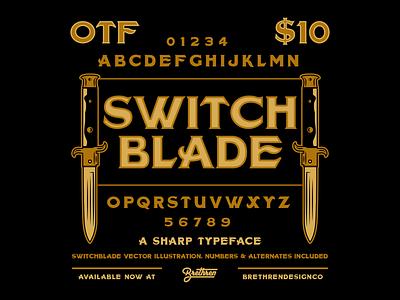 Switchblade Display Font vector sharp switchblade greaser knife resources new font font lettering type badge illustration branding typography