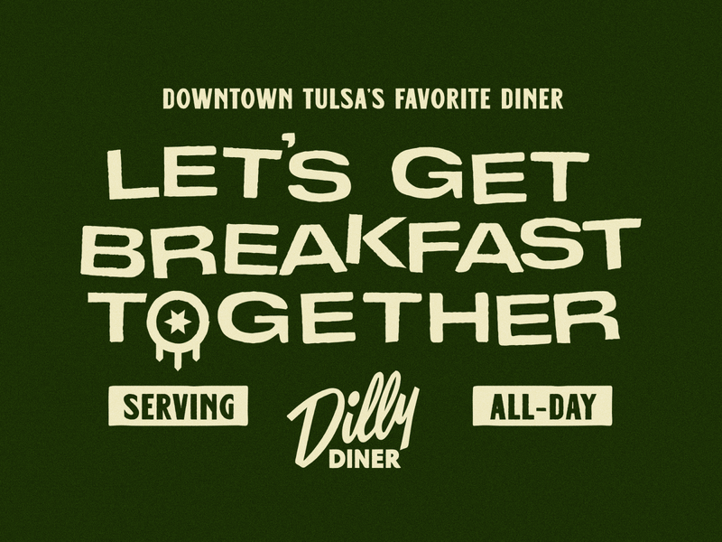 Dilly Diner mid-century shirt design quote vintage diner breakfast apparel badge illustration branding typography tulsa flag