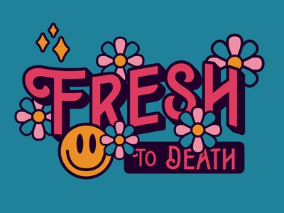 Fresh to Death vintage funky hippy flowers font resources smiley face badge lettering apparel packaging identity illustration branding typography
