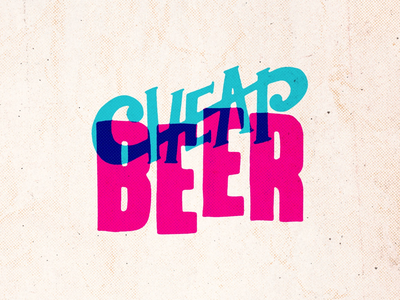 Cheap Beer revisit. lettering beer cheap hand lettering hand made ligature typography