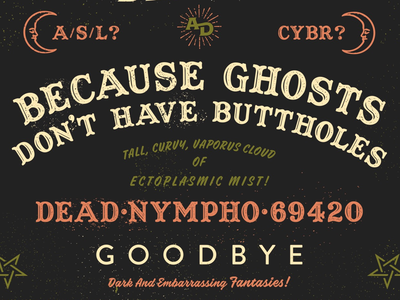 Because ghosts don't have buttholes texture apparel design paranormal dark typography ouija board comedy