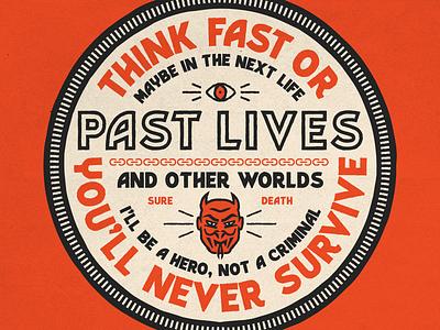 Parallel & Paralyzed sure death survive branding typography illustration badge past lives devil bronx