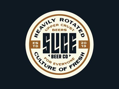 Slice Badge craft beer culture fresh logo lock up typography branding badge slice beer taps