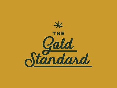 Gold Standard Type Lock Up 1 brand tagline typeset lockup typography branding marijuana pot standard gold weed