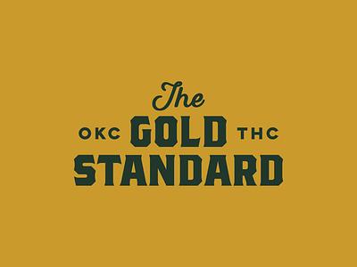 Gold Standard Type Lock Up 2 brand tagline typeset lockup typography branding marijuana pot standard gold weed