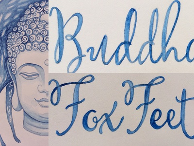 Buddha Mind, Fox Feet watercolor illustration type typography art hand drawn buddha