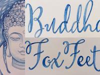 Buddha Mind, Fox Feet