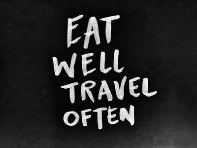 Eat Well Travel Often hand drawn typography eat travel often lettering tombow eat well travel